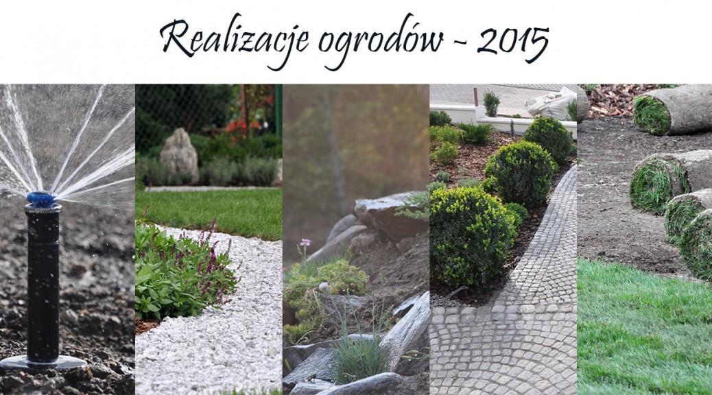 Realizacje ogrodów Lublin 2015