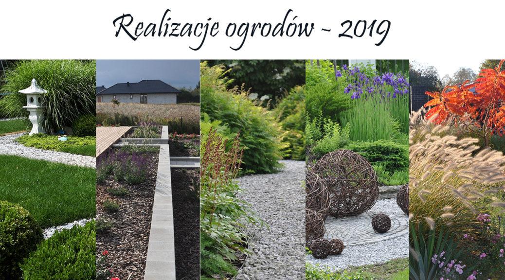 Realizacje ogrodów w 2019 r.